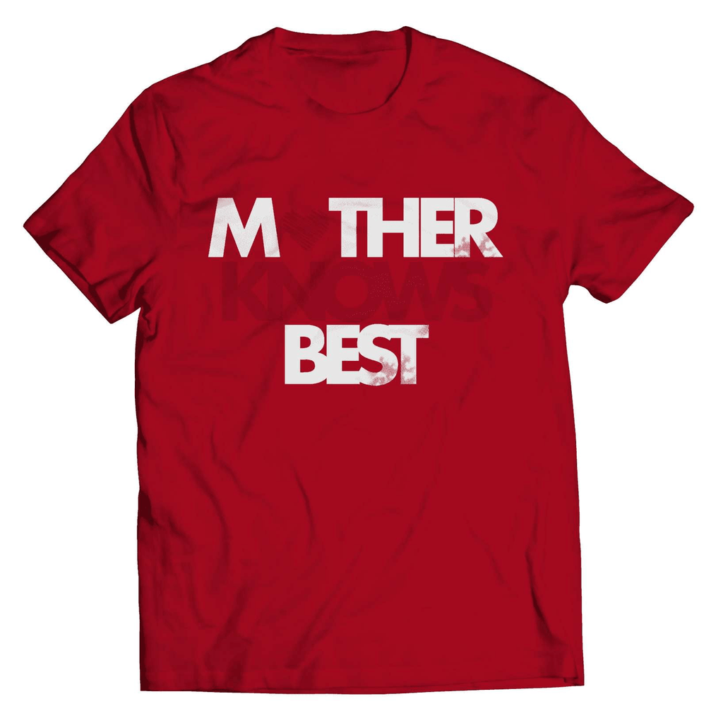 Mother Knows Best T-Shirt - Deals For Top Trends