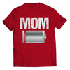Image of Mom Has A Low Battery T-Shirt - Deals For Top Trends