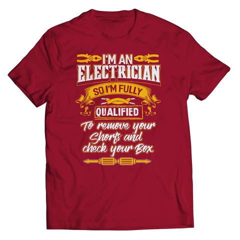 I'm An Qualified Electrician T-Shirt - Deals For Top Trends