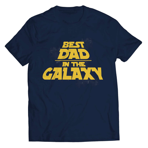 Best Dad In The Galaxy T-Shirt - Deals For Top Trends