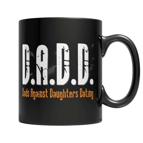 Dads Against Daughters Dating Coffee Mug - Deals For Top Trends