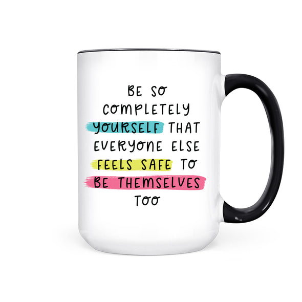 Be Yourself | Mug