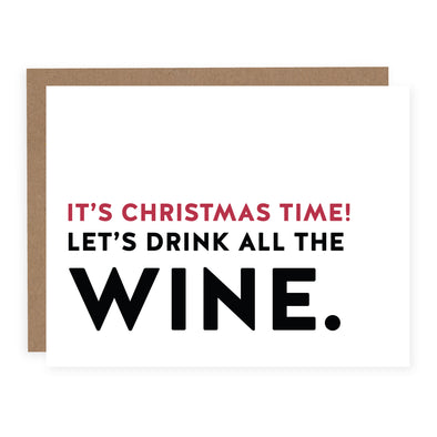It's Christmas Time Let's Drink All the Wine | Card or Boxed Set