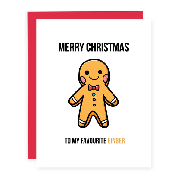 Merry Christmas to my Favourite Ginger | Card