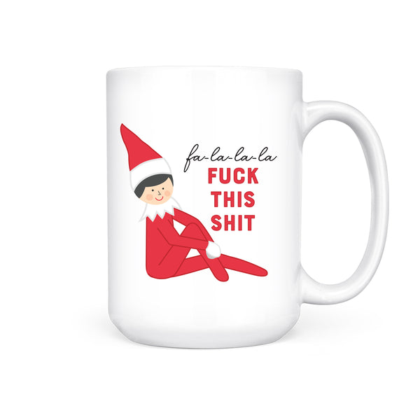 Fuck This Shit Elf | Mug