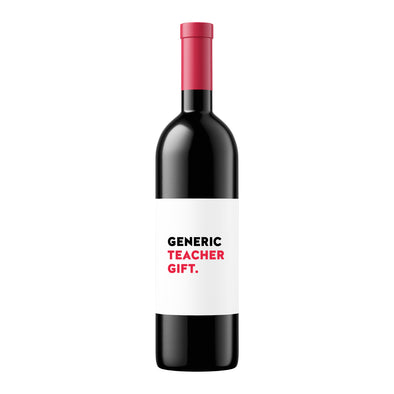 Generic Teacher Gift | Wine Label