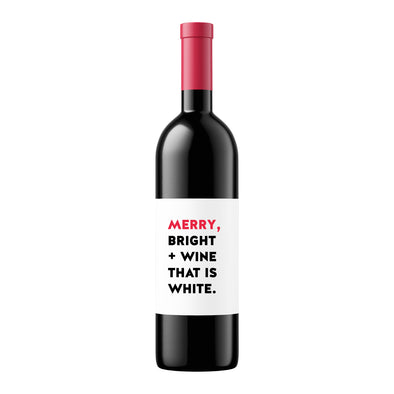Merry Bright and Wine that is White | Wine Label