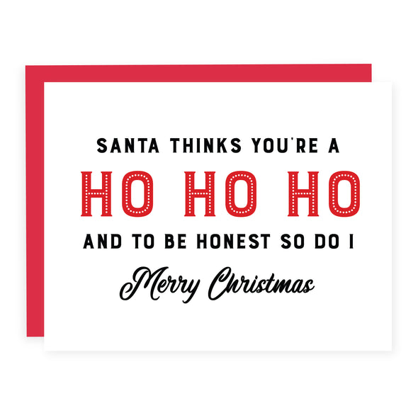 Santa Thinks You're a Ho Ho Ho | Card or Boxed Set