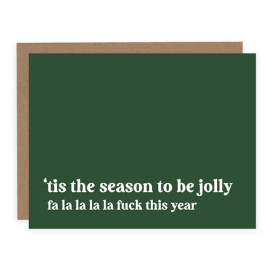 Fa La La La Fuck This Year | Card or Boxed Set