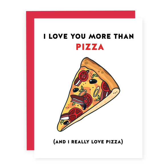 Love You More than Pizza | Card