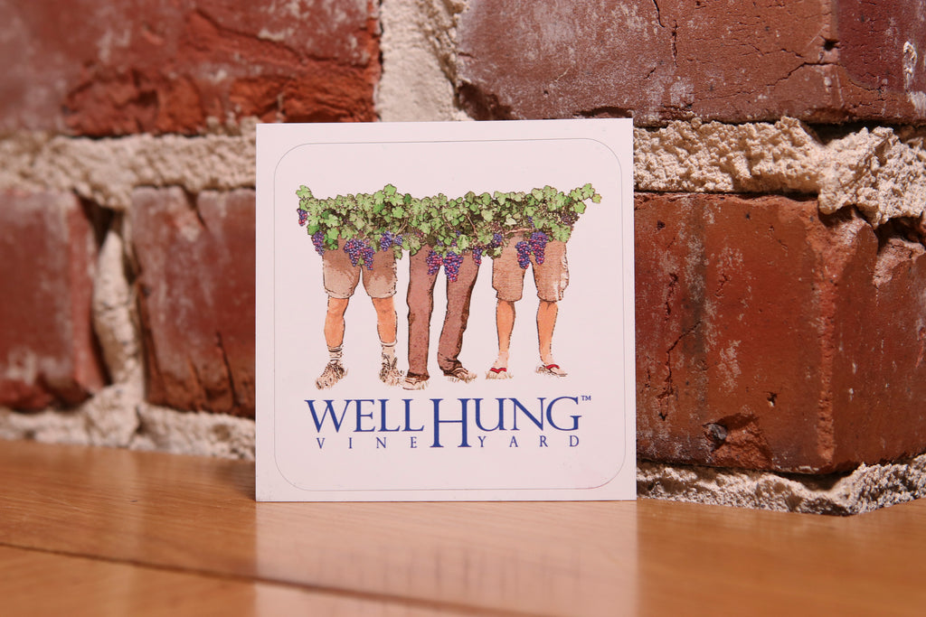 "3"" Well Hung Vineyard Sticker With white Background. FREE shipping for stickers"