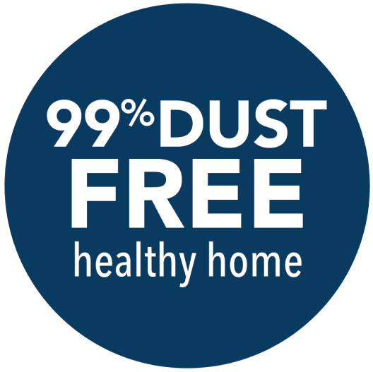 99% Dust Free Healthy Home