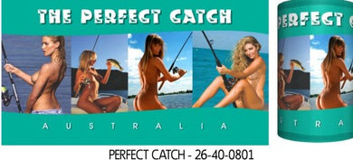 The Perfect Catch Fishing Sexy Babes Stubby Holder Drink Cooler Holder - fair-dinkum-gifts