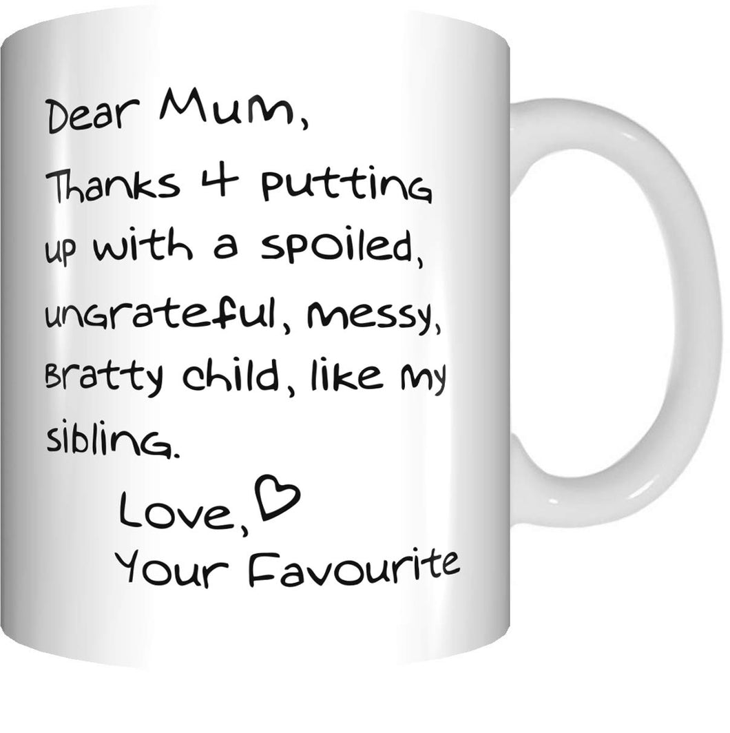 Dear Mum Thanks for putting up with...Coffee Mug Mothers Day Birthday Christmas GIFT - fair-dinkum-gifts
