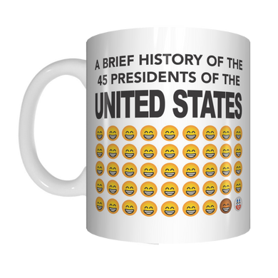 A Brief History of 45 President's Of The USA Trump Coffee Mug Gift Funny FDG07-92-26049