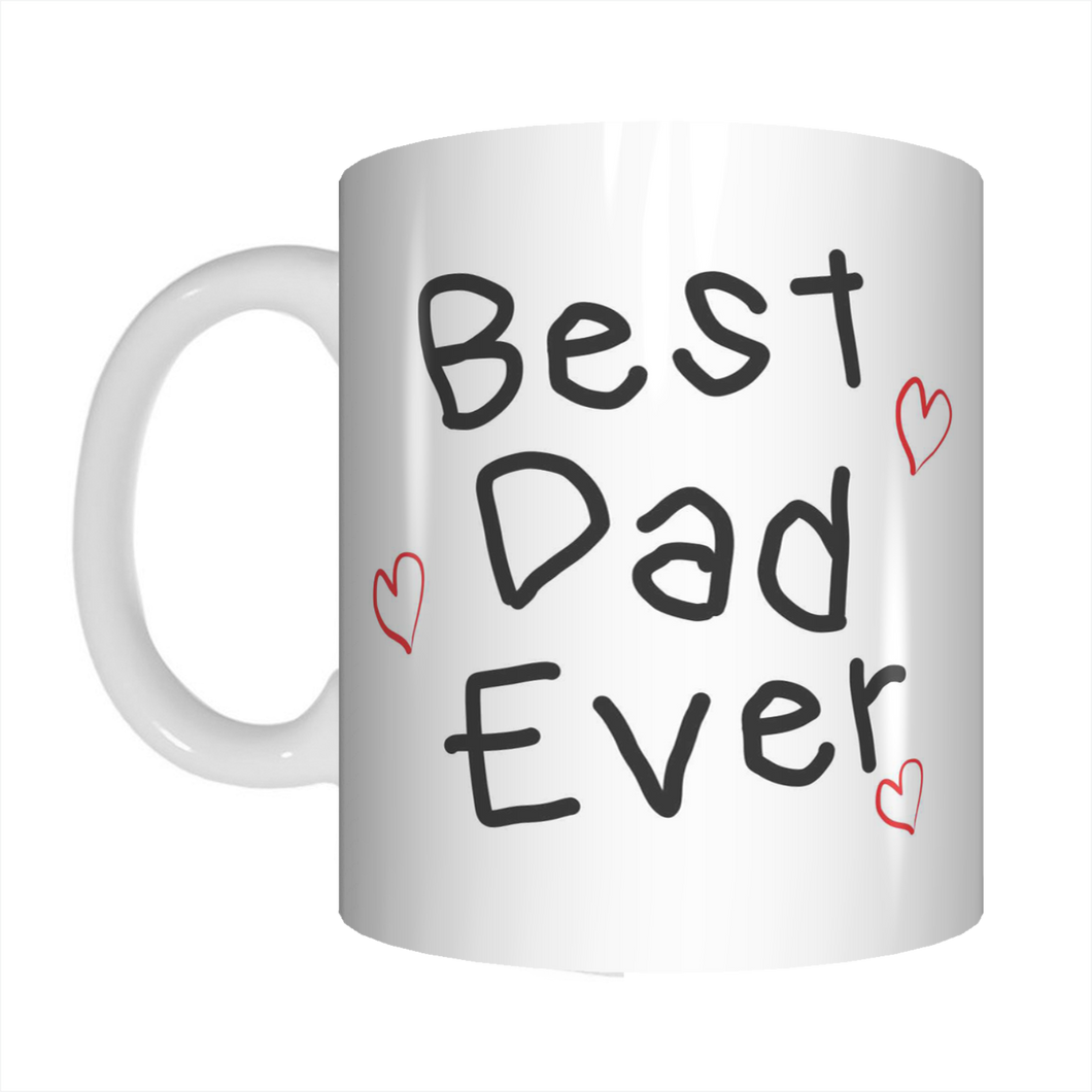 Best Dad Ever Handwritten Coffee Mug Gift For Dads On Father's Day FDG07-92-26029