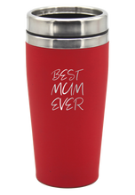 Load image into Gallery viewer, Mothers Day Travel Mug Best Mum Ever Gift 475ml Coffee Flask