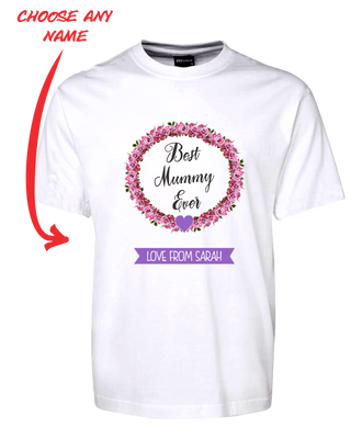 BEST MUMMY EVER T-SHIRT PERSONALISED WITH YOUR NAME PINK ROSES