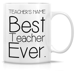 Best Teacher Ever Personalised Coffee Mug Gift Present Birthday Christmas End Of School Year Gift - fair-dinkum-gifts