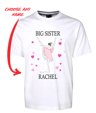 BIG SISTER BALLERINA T-SHIRT PERSONALISED WITH YOUR NAME BALLET DANCER TEE