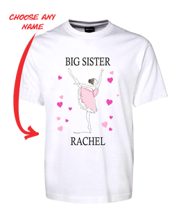 BIG SISTER BALLERINA T-SHIRT PERSONALISED WITH YOUR NAME BALLET DANCER TEE FDG01-1HT-23023