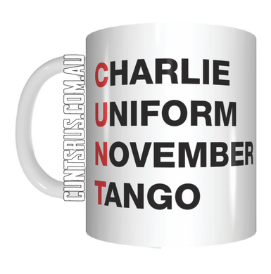 Acronym C U N T Coffee Mug Gift Charlie Uniform November Tango Funny Rude Phonetic Alphabet