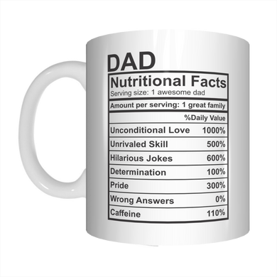 Dad Nutritional Facts One Awesome Dad Coffee Mug Gift For Father's Day FDG07-92-26038
