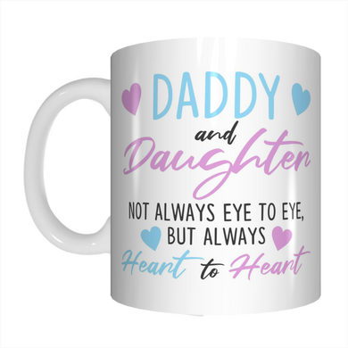 Daddy And Daughter Heart To Heart Coffee Mug Gift For Father's Day FDG07-92-26020