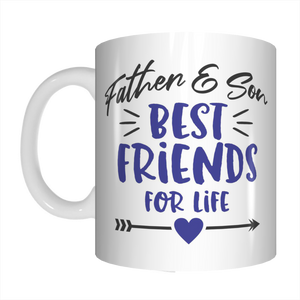 Father And Son Best Friends For Life Coffee Mug Gift For Dads On Father's Day FDG07-92-26023 - fair-dinkum-gifts
