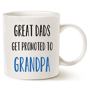 Great Dads Get Promoted To Grandpa Coffee Mug Gift