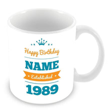 Load image into Gallery viewer, Happy Birthday Personalised Name Date Mug Customised Gift Blue Or Pink - fair-dinkum-gifts