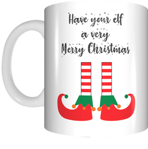 Have Your Elf A Very Merry Christmas Coffee Mug Gift Present Xmas Cup
