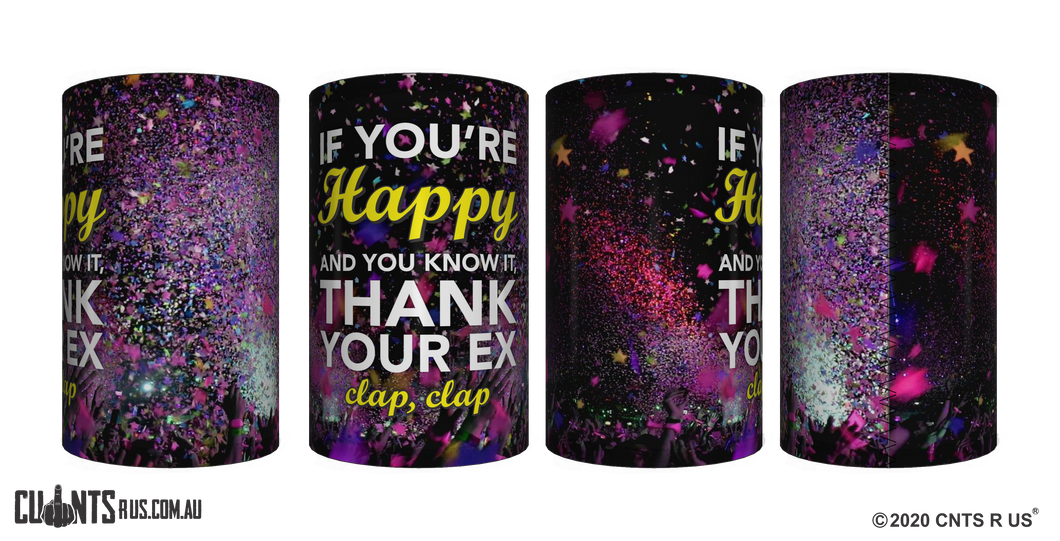 If You're Happy And You Know It Stubby Holder CRU26-40-12144