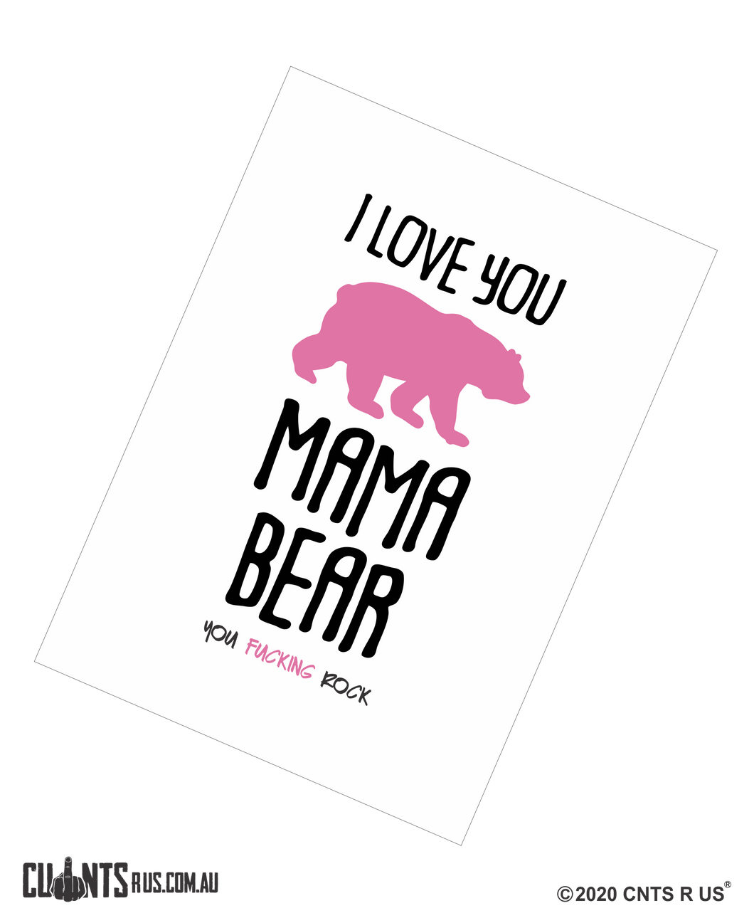 I Love You Mama Bear You Fucking Rock Mother's Day Cotton Teatowel CRU03-03-14012