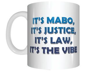 It's MABO It's Justice It's Law It's The Vibe Coffee Mug Gift The Castle Movie