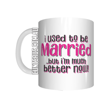 I Used To Be Married Coffee Mug CRU07-92-12143 - fair-dinkum-gifts