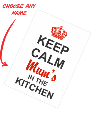 Personalised Mother's Day Teatowel - Keep Calm Mum's In The Kitchen FDG03-03-20005