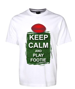 Keep Calm And Play Footie Tee Adult Size T-Shirt