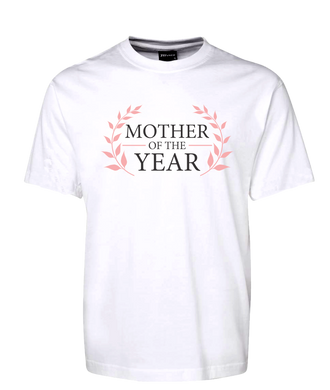 Mother Of The Year Tee T-Shirt For Mother's Day FDG01-1HT-23001