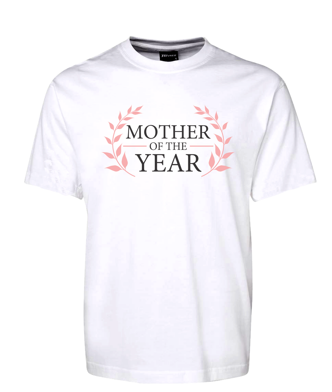 Mother Of The Year Tee T-Shirt For Mother's Day Birthday Christmas