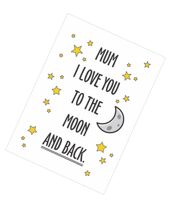 Mother's Day Teatowel - Mum I Love You To The Moon And Back FDG03-03-20006