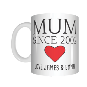 Mum Since 2002 Personalised Mug Gift For Mother's Day - fair-dinkum-gifts