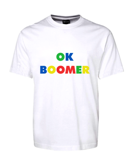 OK Boomer Colourful Tee T-Shirt