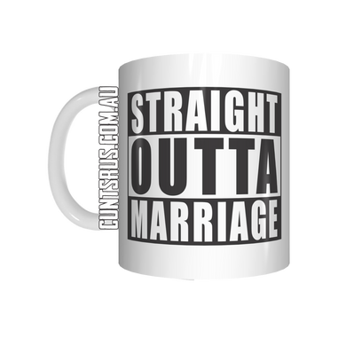 Straight Outta Marriage Coffee Mug CRU07-92-12146 - fair-dinkum-gifts