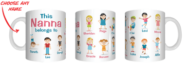 Multiple Name Version Of This Nanna Belongs To Personalised Name Mug Gift For Grandmothers Grandma Nan Nonna Yiayia FDG07-92-26013 - fair-dinkum-gifts