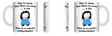 This Mum Likes To Swear Coffee Mug Funny Rude Mothers Day GIFT CRU07-92-8204