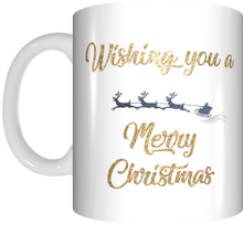 Load image into Gallery viewer, Wishing You A Merry Christmas Red Or White/Gold Mug Xmas Reindeer Coffee Mug Gift