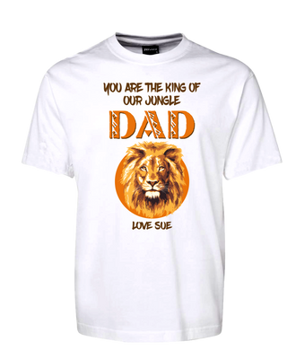 You Are The King Of Our Jungle Dad Tee Personalised T-Shirt Gift For Father's Day