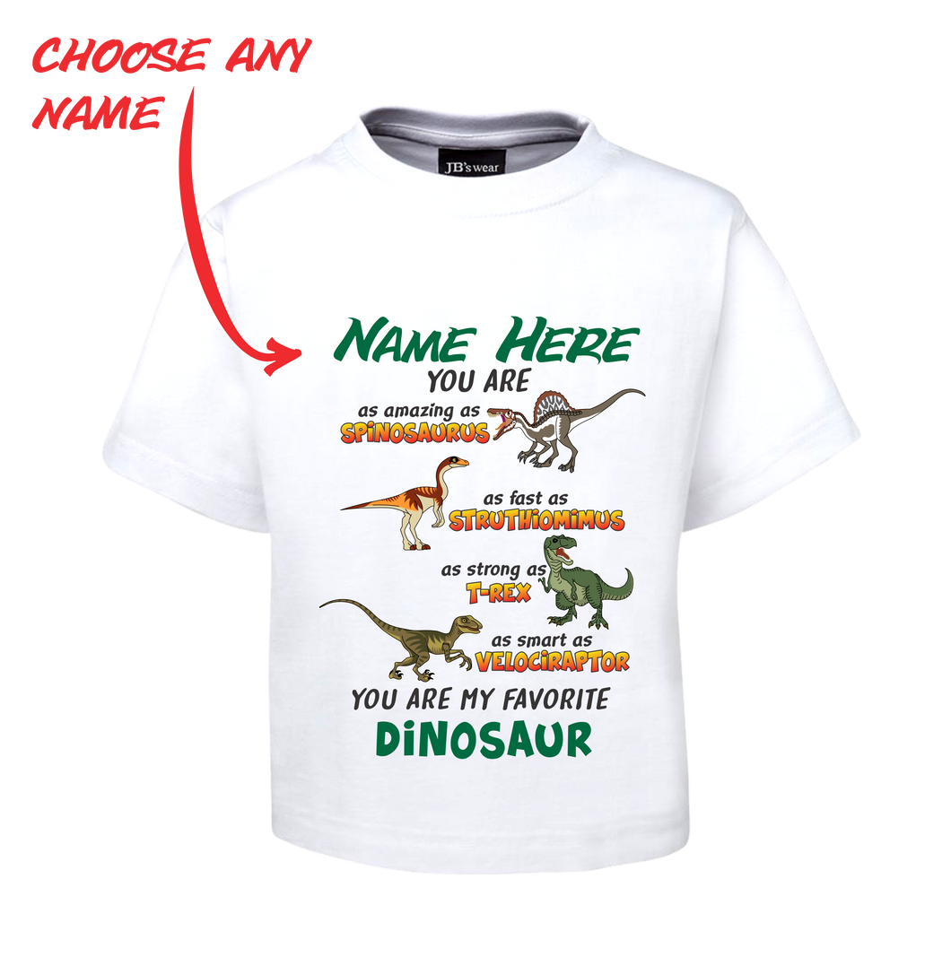 Kids Childrens Personalised Name Dinosaur Tee T-Shirt You Are My Favorite Dinosaur