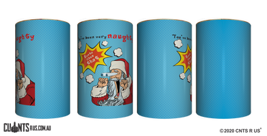 You've Been Very Naughty, Santa Likes That Stubby Holder CRU26-40-50023 - fair-dinkum-gifts